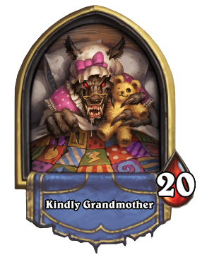 how to get kindly grandmother in hearthstone