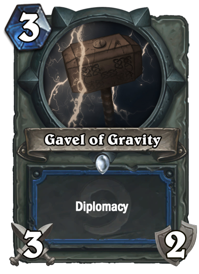 Gavel of Gravity