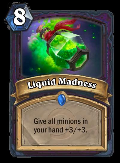 Liquid Madness