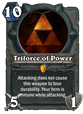 Triforce of power weapon
