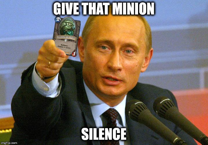 Give that minion silence